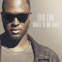 Cover Taio Cruz - World In Our Hands
