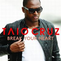 Cover Taio Cruz feat. Ludacris - Break Your Heart