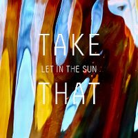 Cover Take That - Let In The Sun
