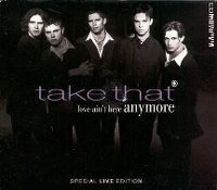 Cover Take That - Love Ain't Here Anymore