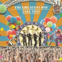 Cover Take That - The Greatest Day - Take That Present The Circus Live