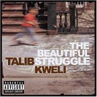 Cover Talib Kweli - The Beautiful Struggle