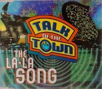 Cover Talk Of The Town - The La-La Song