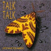 Cover Talk Talk - Life's What You Make It