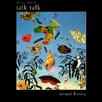Cover Talk Talk - Natural History - The Very Best Of