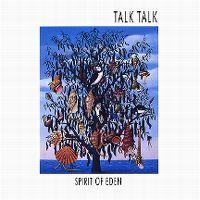 Cover Talk Talk - Spirit Of Eden