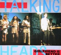 Cover Talking Heads - Girlfriend Is Better