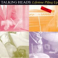 Cover Talking Heads - Lifetime Piling Up