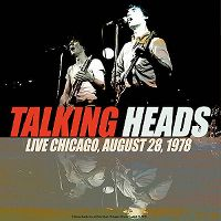 Cover Talking Heads - Live Chicago, August 28, 1978