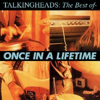 Cover Talking Heads - Once In A Lifetime: The Best Of