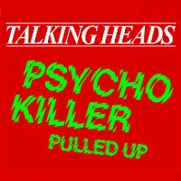 Cover Talking Heads - Psycho Killer