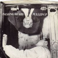 Cover Talking Heads - Pulled Up