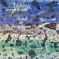 Cover Talking Heads - Road To Nowhere