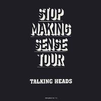 Cover Talking Heads - Stop Making Sense Tour 1983