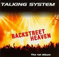 Cover Talking System - In My Backstreet Heaven