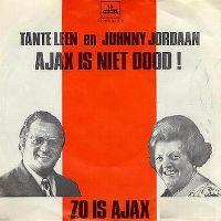Cover Tante Leen & Johnny Jordaan - Ajax is niet dood!