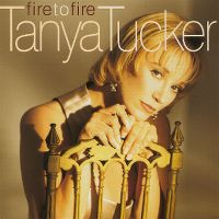 Cover Tanya Tucker - Fire To Fire