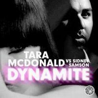 Cover Tara McDonald vs. Sidney Samson - Dynamite