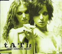 Cover t.A.T.u. - How Soon Is Now?