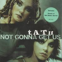 Cover t.A.T.u. - Not Gonna Get Us