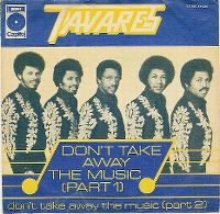 Cover Tavares - Don't Take Away The Music