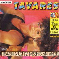 Cover Tavares - Heaven Must Be Missing An Angel (Ben Liebrand Remix)