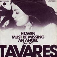 Cover Tavares - Heaven Must Be Missing An Angel