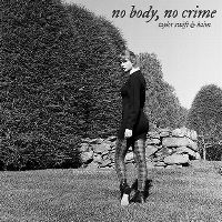 Cover Taylor Swift feat. Haim - No Body, No Crime