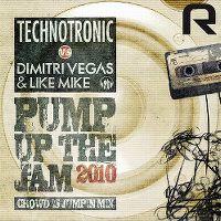 Cover Technotronic vs. Dimitri Vegas & Like Mike - Pump Up The Jam 2010