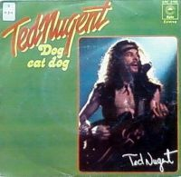 Cover Ted Nugent - Dog Eat Dog
