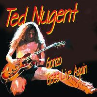 Cover Ted Nugent - Gonzo Goes Live Again
