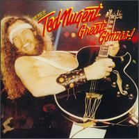 Cover Ted Nugent - Great Gonzos!: The Best Of Ted Nugent