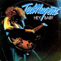 Cover Ted Nugent - Hey Baby