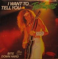 Cover Ted Nugent - I Want To Tell You