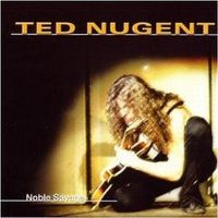 Cover Ted Nugent - Noble Savage