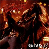 Cover Ted Nugent - Spirit Of The Wild
