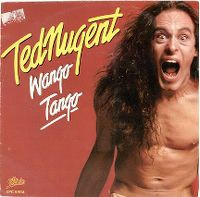 Cover Ted Nugent - Wango Tango