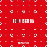Cover Teddy Teclebrhan feat. Antoine Burtz - Lohn isch da