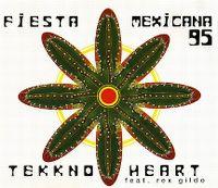 Cover Tekkno Heart feat. Rex Gildo - Fiesta Mexicana '95
