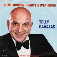 Cover Telly Savalas - Some Broken Hearts Never Mend