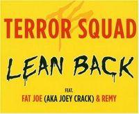 Cover Terror Squad feat. Fat Joe & Remy - Lean Back