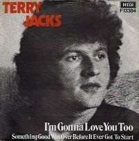 Cover Terry Jacks - I'm Gonna Love You Too