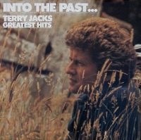 Cover Terry Jacks - Into The Past...Terry Jacks Greatest Hits