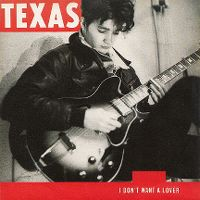 Cover Texas - I Don't Want A Lover