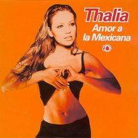 Cover Thalia - Amor a la mexicana