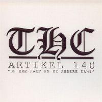 "Cover THC - Artikel 140 - ""De ene kant en de andere kant"""