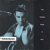 Cover The Adventures - Your Greatest Shade Of Blue