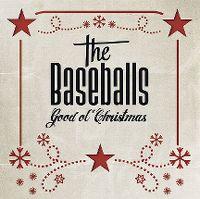 Cover The Baseballs - Good Ol' Christmas