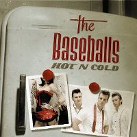 Cover The Baseballs - Hot N Cold