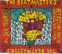 Cover The Beatmasters feat. Betty Boo - Hey DJ - I Can't Dance (To That Music You're Playing) / Ska Train